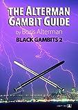 The Alterman Gambit Guide: Black Gambits 2-Boris Alterman
