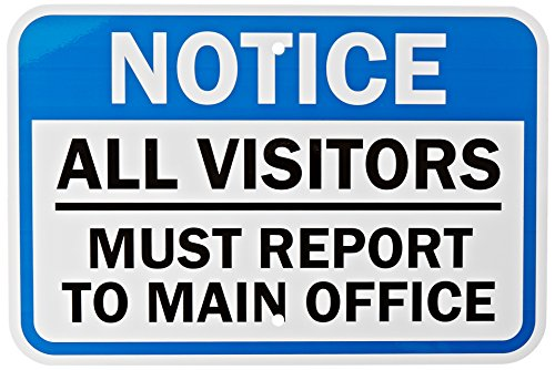 "SmartSign Aluminum Sign, Legend ""Notice: All Visitors Must Report to Main Office"", 12"" high x 18"" wide, Black/Blue on White from SmartSign by Lyle"