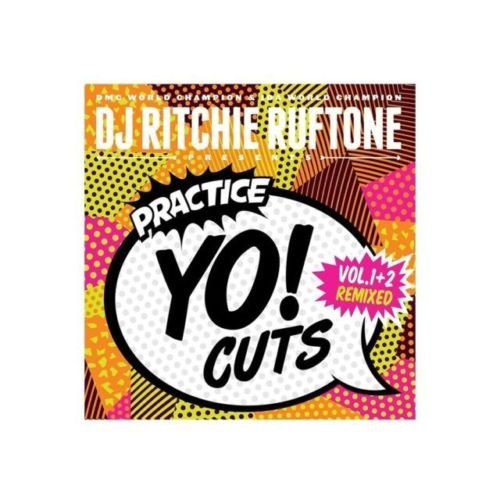 (DJ Ritchi Rufton Practice Yo! Cuts V1 and V2 remixed! )