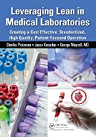 Leveraging Lean in Medical Laboratories Front Cover