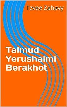 Talmud Yerushalmi Berakhot by [Zahavy, Tzvee]