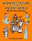 Women's Costume of the Ancient World, Paul Louis de Giafferri, 0486445275