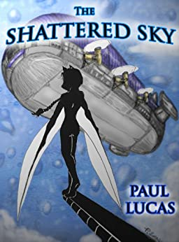 The Shattered Sky by [Lucas, Paul]