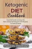 Download Ketogenic Diet: Essential Guide to Living the Keto Lifestyle & Ketogenic Diet Recipes to Cook at Home in PDF ePUB Free Online