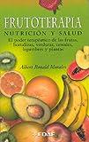 Frutoterapia, Nutrición y Salud, Albert Ronald Morales, 8441410925