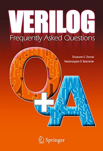 Verilog: Frequently Asked Questions: Language, Applications and Extensions by Springer