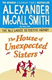 Image of The House of Unexpected Sisters (No. 1 Ladies' Detective Agency)