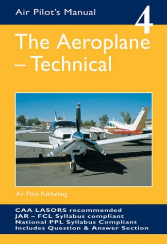 The Aeroplane; Technical (Air Pilot's Manual)