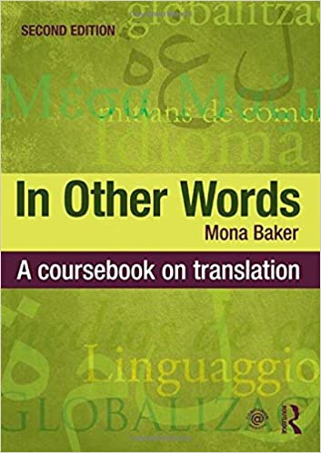 In Other Words: A Coursebook On Translation Books Pdf File