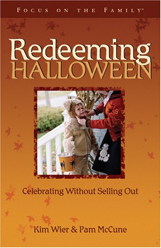 Redeeming Halloween: Celebrating without Selling Out (Holiday Series)]()