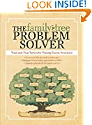 #8: The Family Tree Problem Solver: Tried-and-True Tactics for Tracing Elusive Ancestors
