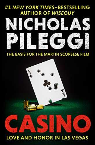 Casino: Love and Honor in Las Vegas by [Pileggi, Nicholas]