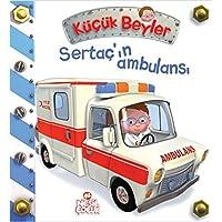 Sertaç'ın Ambulansı Küçük Beyler