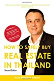 How to Purchase Offshore Real Estate Safely - the case of Thailand, Rene-Philippe Dubout, 1906806837