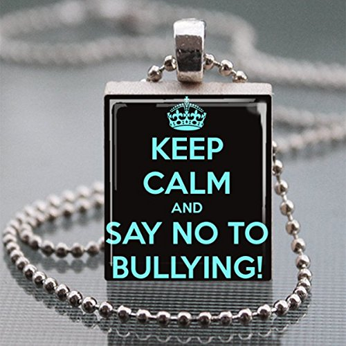 Keep Calm Say No to Bullying Scrabble Tile Pendant Necklace - Wearable Art (Necklace Letter Scrabble)