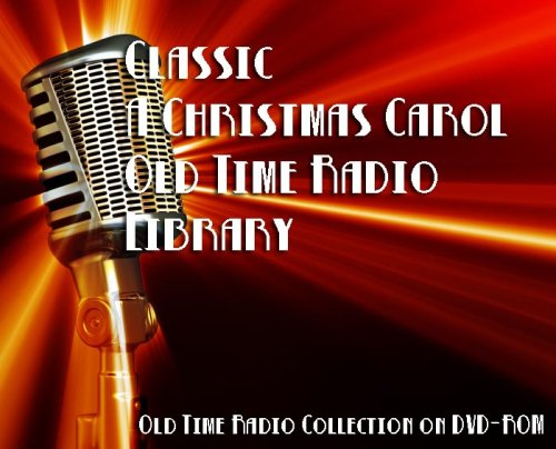 [2 Classic A Christmas Carol Old Time Radio Broadcasts on DVD (over 62 Minutes running time)] (Theatre Quality Costumes)