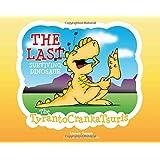 The Last Surviving Dinosaur: The Tyrantocrankatsuris