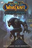 Micky Neilson,James Waugh,Ludo Lullabi,Tony Washington'sWorld of Warcraft: Curse of the Worgen [Hardcover]2011