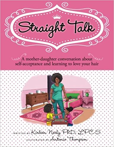 Straight Talk: A mother daugther conversation about self