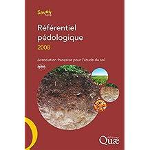 Référentiel pédologique 2008 (Savoir faire) (French Edition)