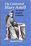The Celebrated Mary Astell, Ruth Perry, 0226660958