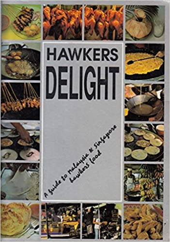 Hawkers delight a guide to malaysia singapore hawkers food hawkers delight a guide to malaysia singapore hawkers food jabbar ibrahim 9789839629545 amazon books forumfinder Image collections