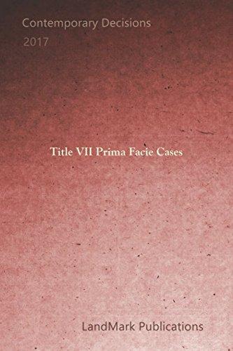 Read Online Title VII Prima Facie Cases pdf