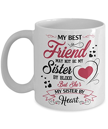 Personalized Sisters Heart - Kiwi Styles My Best Friend May Not Be My Sister By Blood, But She's My Sister By Heart | Best Friend Day, Birthday Gift For Friend Women, Women, Girl - 11 Ounces, White