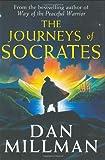 The Journeys of Socrates, Dan Millman, 0060750235