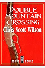 Double Mountain Crossing Kindle Edition