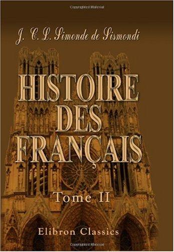 Read Online Histoire des Français: Tome 2 (French Edition) ebook