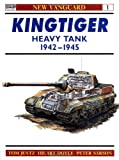 Kingtiger Heavy Tank 1942-45, Tom Jentz and Hilary Doyle, 185532282X