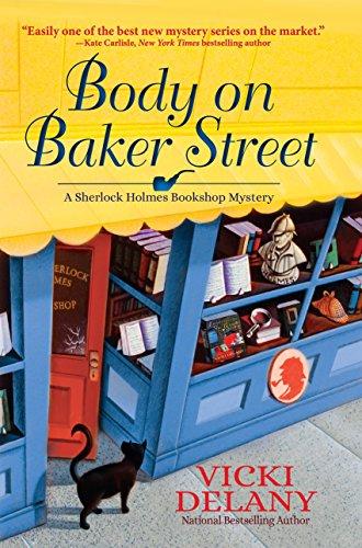 Body on Baker Street: A Sherlock Holmes Bookshop Mystery (Sherlock Holmes Bookshop Mysteries)