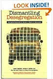 img - for Dismantling Desegregation: The Quiet Reversal of Brown V. Board of Education book / textbook / text book