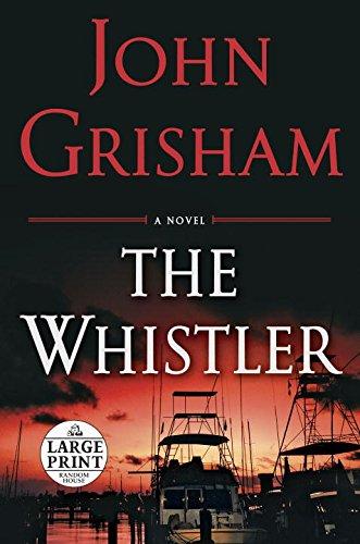 The Whistler (Random House Large Print)