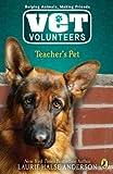 Teacher's Pet #7 (Vet Volunteers)