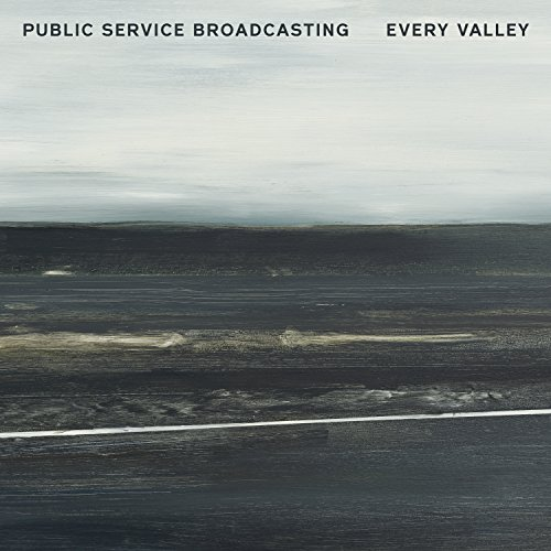 Public Service Broadcasting - Every Valley (2017) [WEB FLAC] Download