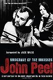 John Peel: Margrave of the Marshes