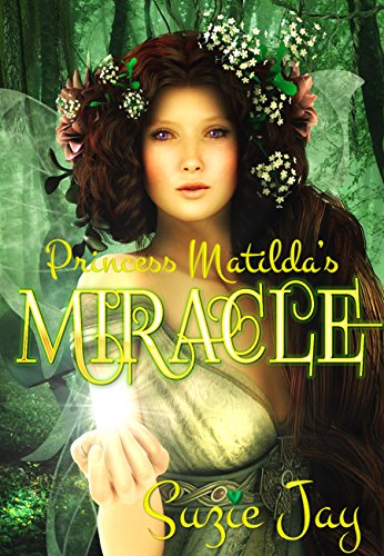 Princess Matilda's Miracle