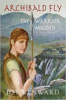 Book Archibald Fly The Warrior Maiden