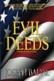 Evil Deeds: Inspired by Actual Events