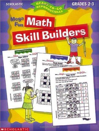 Mega-Fun Math Skill Builders: Grades 2-3 (Ready-To-Go Reproducibles)
