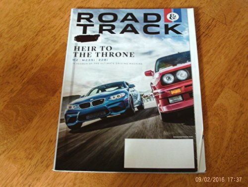 Road & Track July 2016 Heir to the Throne M2 M235i 228i (Mercedes Chassis 2000)