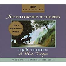 The Fellowship of the Ring (BBC Full-Cast Dramatization) by J.R.R. Tolkien (2001-10-30)