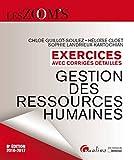 Exercices avec corrigés détaillés - Gestion des ressources humaines 2016-2017