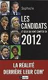 Les candidats 2012 par Sophocle