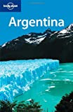 Argentina, Lonely Planet Staff, 1741047021
