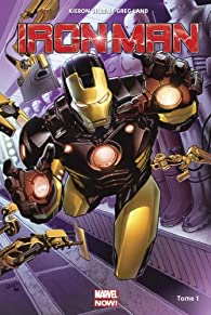 Iron Man Marvel Now, tome 1 par Greg Land
