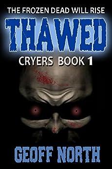 Thawed: CRYERS Book 1 by [North, Geoff]
