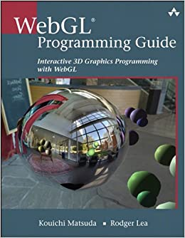 WebGL Programming Guide: Interactive 3D Graphics Programming With WebGL (OpenGL) Books Pdf File